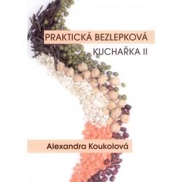 Praktická bezlepková kuchařka 2 - Alexandra Koukolová